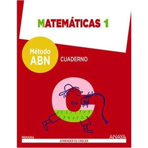 Cuaderno Método ABN Matemáticas 1 9788469815571 Anaya